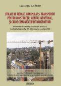 Utilaje de ridicat , manipular si transportat pentru constructii , montaj industrial si cai de comunicatii in transporturi