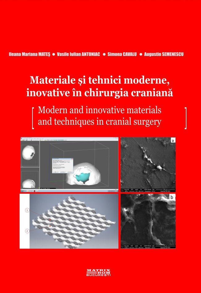 Materiale si tehnici moderne inovative in chirurgia craniana