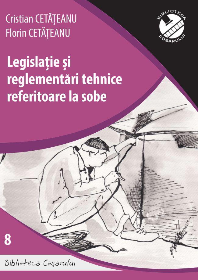 Legislatie si reglementari tehnice referitoare la sobe