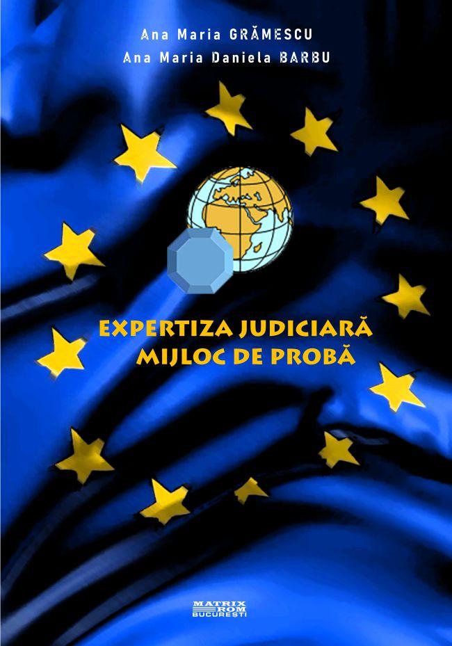 Expertiza Judiciara Mijloc de Proba