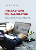 Interactiune Om-Calculator - Vlad Posea