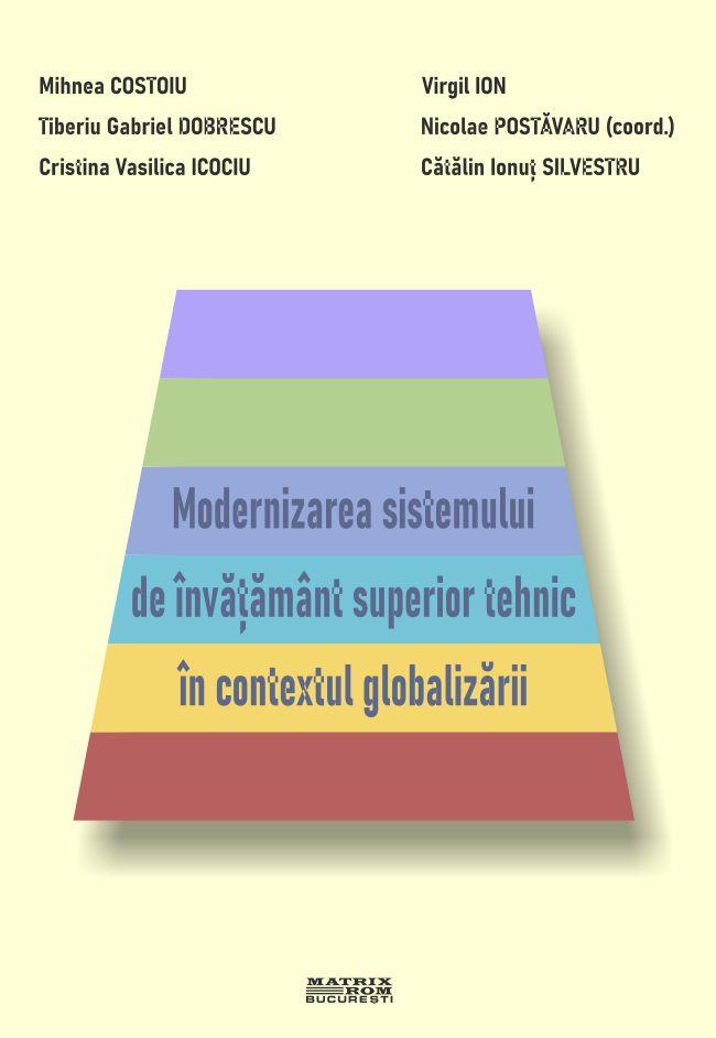 Modernizarea sistemului de invatamant superios tehnic in contextul globalizari